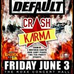 IMPACT LIVE Announces The Kick-Off To Summer Concert w/ DEFAULT & Super Group CRASH KARMA Feat. EDWIN ~ 2 Great Shows For The Price Of 1