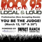 ROCK95 LOCAL & LOUD 3rd Preliminary Competition