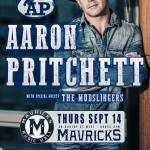 AARON PRITCHETT & The Mudslingers Concert Party!