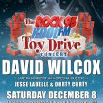 IMPACT LIVE Presents The 2012 Rock95-Koolfm Toy Drive Concert Featuring: DAVID WILCOX, Jesse Labelle & Durty Curty HELPING TO GIVE A KID A CHRISTMAS!
