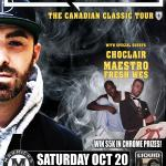 CLASSIFIED, Maestro Fresh Wes & Choclair + Liquid Chrome's 16th B-Day!