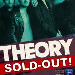 THEORY w/ W3APONS & Drop Top Alibi - SOLD-OUT!
