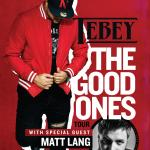 "Pure Country Presents TEBEY ""The Good One's Tour"""