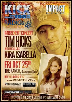 IMPACT LIVE & KICXFM Presents A SOLD-OUT Radio For Radiation (R4R) Benefit Concert Featuring CCMA Rising Stars TIM HICKS & KIRA ISABELLA  In Support Of The Simcoe Muskoka Regional Cancer Centre!