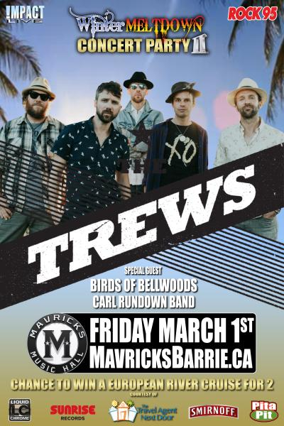 THE TREWS 2nd Annual Winter Meltdown Concert Party SOLD-OUT!