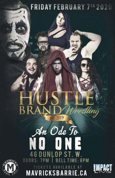 AN ODE TO NO ONE Hustle Brand Wrestling